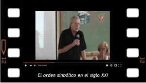 El orden simbólico en el siglo XXI. Eric Laurent