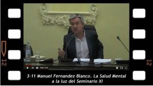 3-11_Manuel_Fernandez_Blanco_-_La_Salud_Mental_a_la_luz_del_Seminario_XI