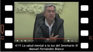 4 -11 La salud mental a la luz del seminario XI. Manuel Fernández Blanco.