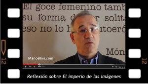 Reflexión de Andres Molina sobre el VII ENAPOL, El imperio de las imágenes