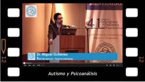 Autismo y Psicoanálisis, conferencia de Miguel Gutierrez