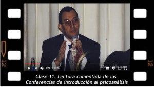 Clase 11. Lectura comentada de las conferencias de introducción al psicoanálisis