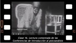 Clase 16. Lectura comentada de las Conferencias de Introducción al Psicoanálisis