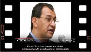 Clase 23. Lectura comentada de las Conferencias de Introducción al psicoanálisis