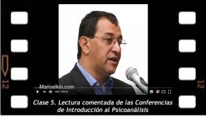 Clase 5. Lectura comentada de las Conferencias de Introducción al psicoanálisis