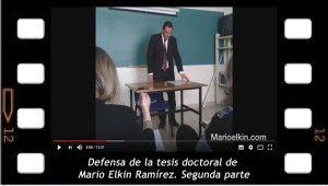 Defensa de la tesis doctoral. Segunda parte. Mario Elkin Ramírez