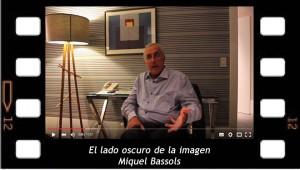 El lado oscuro de la imagen Entrevista a Miquel Bassols para la revista Consecuencias