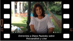 Entrevista a Diana Paulosky sobre psicoanálisis y cine
