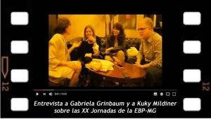 Entrevista a Gabriela Grinbaum y a Kuky Mildiner sobre la XX Jornada de la EBP-MG
