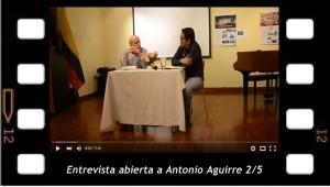 Entrevista abierta a Antonio Aguirre 2-5
