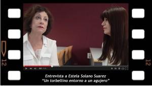 "Entrevista a Estela Solano Suarez. ""Un torbellino en torno de un agujero"""
