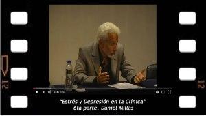 Estrés y Depresión en la Clínica. Daniel Millas. 6