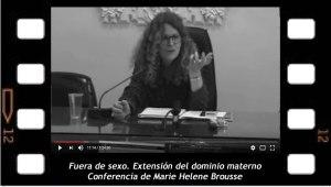 Fuera de sexo. Extensión del dominio materno. M H Brousse