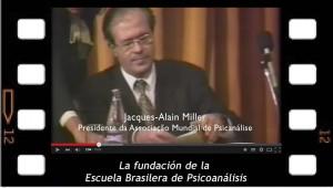 El Acto de fundación de la Escuela Brasilera de Psicoanálisis
