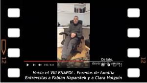 Hacia el VIII ENAPOL. Enredos de familia. Entrevistas a Fabián Naparstek y a Clara Holguin