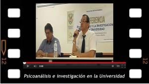 El psicoanálisis y la investigación en la Universidad. Conferencia en la Universidad Autónoma de Sinaloa