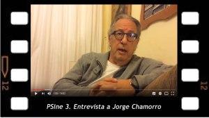 PSIne 3. Entrevista a Jorgue Chamorro