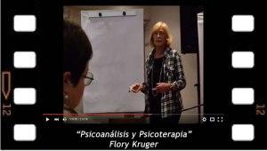 Psicoanálisis y Psicoterapia. Flory Kruger