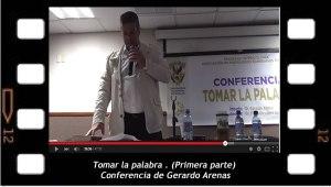 """""""Tomar la palabra"""", Primera parte de la Conferencia de Gerardo Arenas en la Universidad Autónoma de Sinaloa, México"""