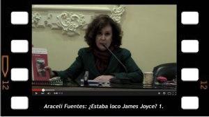Araceli Fuentes. ¿Estaba loco James Joyce? (Primera parte)