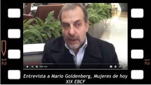 Entrevista a Mario Goldenberg sobre: Mujeres de hoy