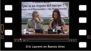 Eric Laurent. Qué es un órgano del cuerpo? Conferencia en la UBA