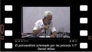 Daniel Millas El psicoanálisis orientado por las psicosis 1-7