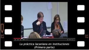 """""""La práctica lacaniana en instituciones"""" 1. Bernard Seynhaeve"""