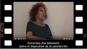 Entrevista Ana Simonetti sobre el imperativo de la satisfacción