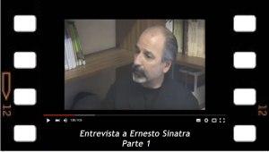 Entrevista a Ernesto Sinatra - Parte 1. Satisfacción, culpa y castigo