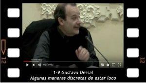 1-9 Gustavo Dessal - Algunas maneras discretas de estar loco