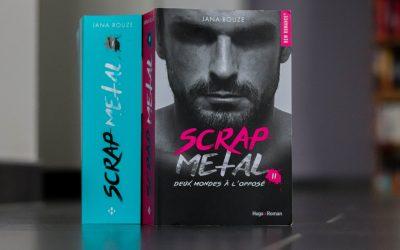 Scrap Metal #2 Deux mondes à l'opposé – Jana Rouze