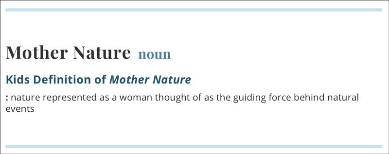 Kids definition of Mother Nature