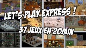 Let's Play Express ! 37 jeux en 20 minutes