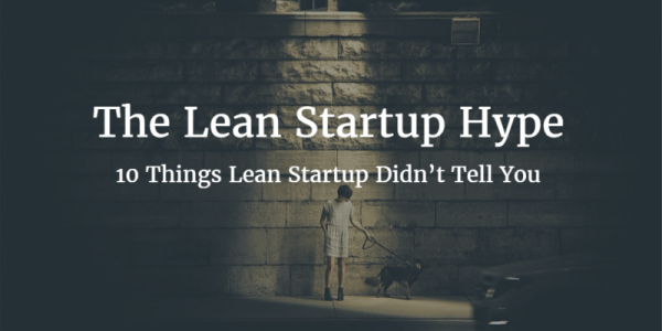 The Lean Startup Hype