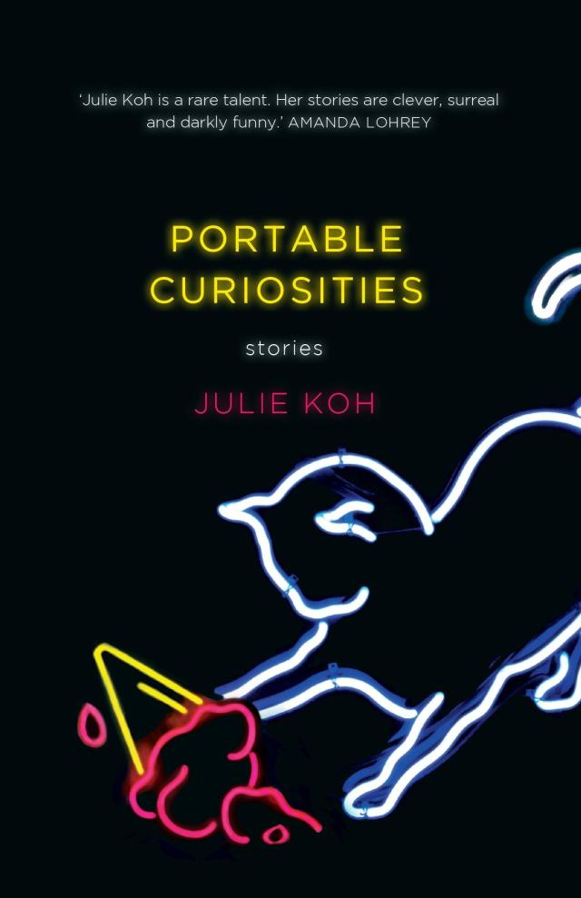 Cover of the book Portable curiosities by Australian author Julie Koh