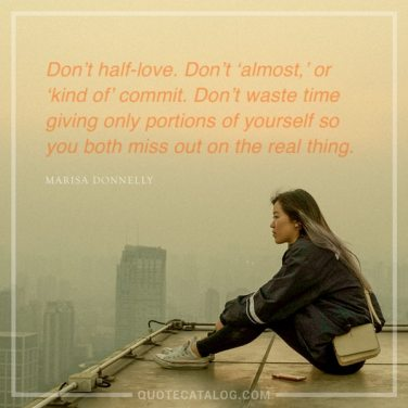 don't have-love, don't almost