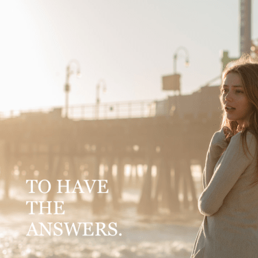 having the answers