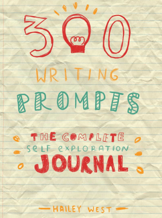 300 Writing Prompts - Self-Exploration Journal