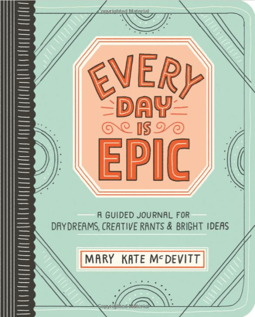 Every Day Is Epic - Guided Journal For Dreams