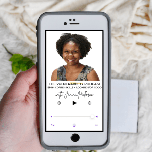 Episode 46 – Coping Skills & Finding The Good (ft. Janine Halloran)