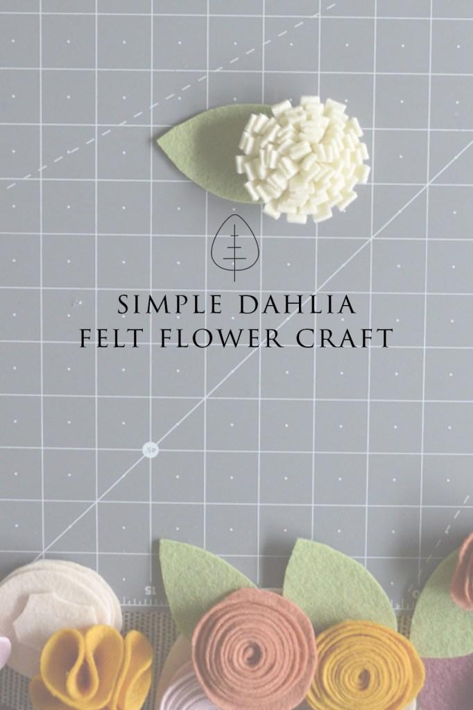 felt dahlia tutorial