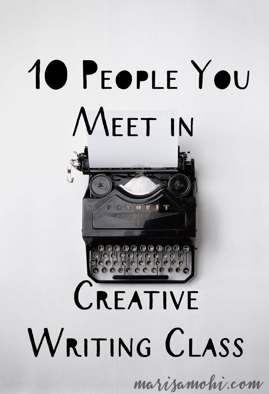 10 people you meet in creative writing class