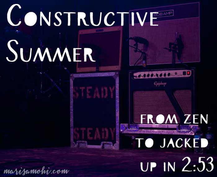 Constructive Summer: From Zen to Jacked Up in 2:53