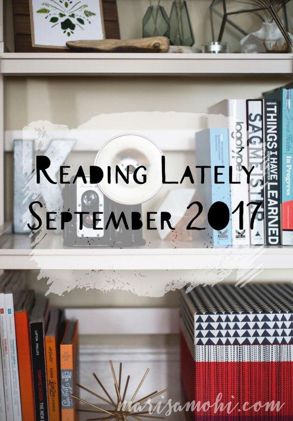 Reading Lately: September 2017