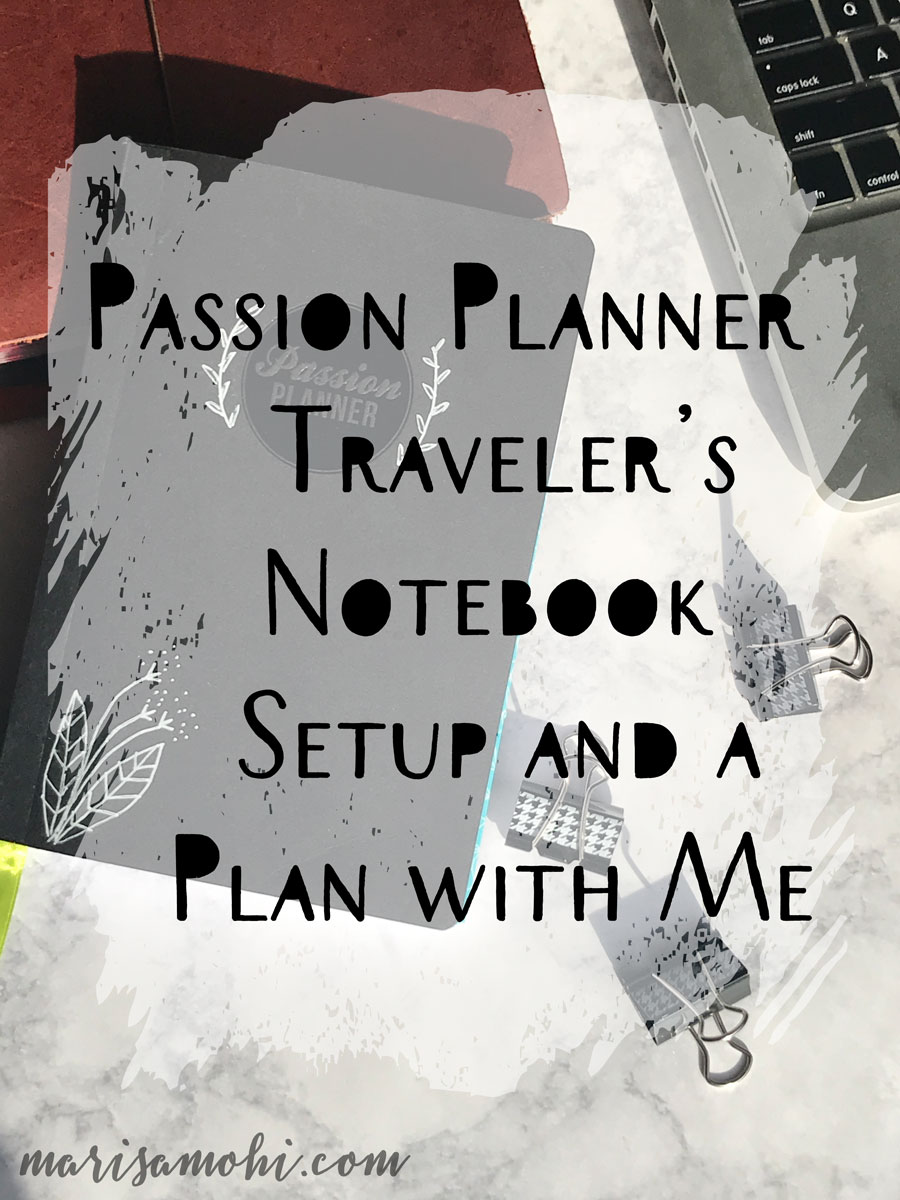 Passion Planner traveler's notebook set up