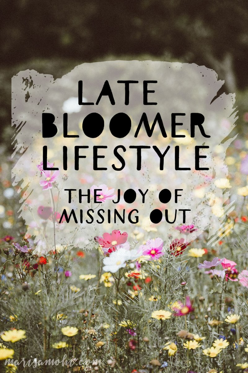 Late Bloomer Lifestyle