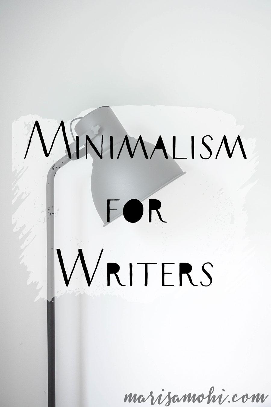 Minimalism for Writers