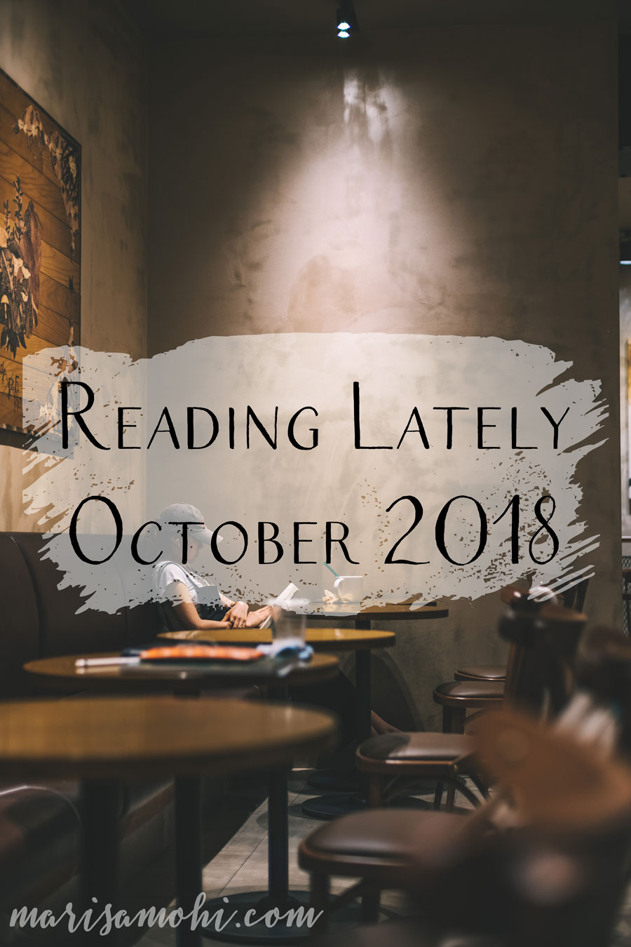 Reading Lately: October 2018