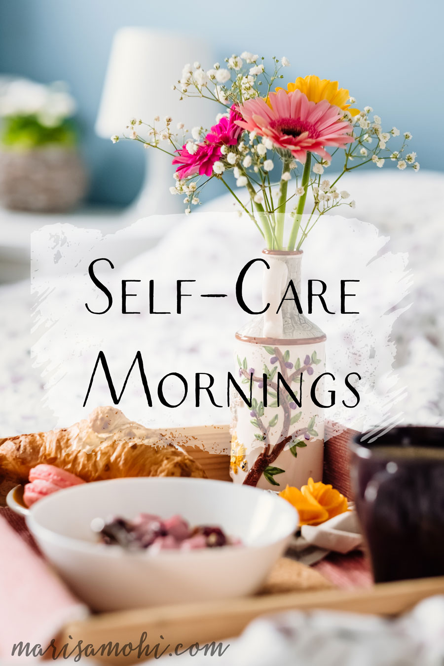 Self-Care Mornings